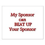 My Sponsor Can Beat Up Your Sponsor Posters