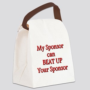 My Sponsor Can Beat Up Your Sponsor Canvas Lunch B