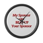 My Sponsor Can Beat Up Your Sponsor Large Wall Clo