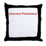 Higher Powered Throw Pillow
