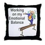 Working on My Emotional Balance Throw Pillow