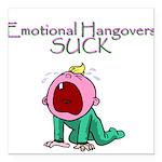Emotional Hangovers Square Car Magnet 3