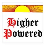 HIgher Powered (Sunrise) Square Car Magnet 3