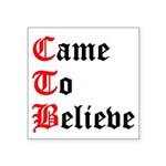 came-to-believe-oldeng Sticker