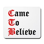 came-to-believe-oldeng Mousepad
