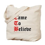 came-to-believe-oldeng Tote Bag