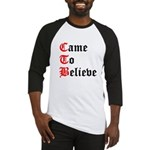 came-to-believe-oldeng Baseball Jersey