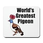 greatestpigeon Mousepad