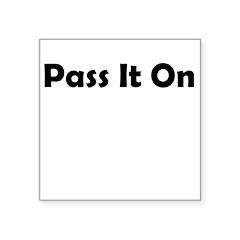 pass-it-on Sticker