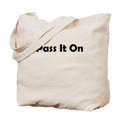 pass-it-on Tote Bag