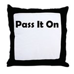 pass-it-on Throw Pillow