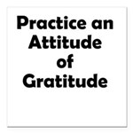 attitude-gratitude Square Car Magnet 3