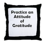 attitude-gratitude Throw Pillow