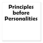 principles=personlaities Square Car Magnet 3