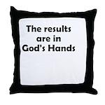 results-gods-hands Throw Pillow