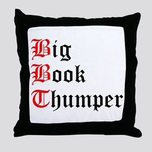big-book-thumper-2 Throw Pillow