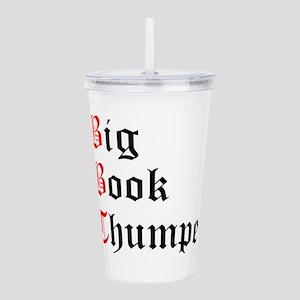 big-book-thumper-2 Acrylic Double-wall Tumbler