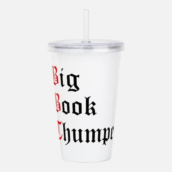 big-book-thumper-2.png Acrylic Double-wall Tumbler