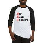 big-book-thumper-2 Baseball Jersey