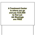 meetings-free Yard Sign