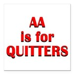 aa-quitters Square Car Magnet 3