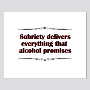 sobriety-delivers Posters