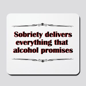 sobriety-delivers Mousepad
