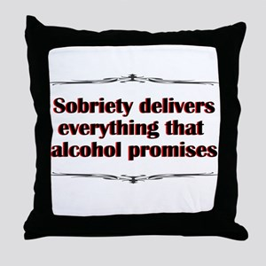 sobriety-delivers Throw Pillow