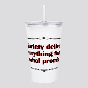 sobriety-delivers Acrylic Double-wall Tumbler