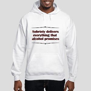 sobriety-delivers Sweatshirt