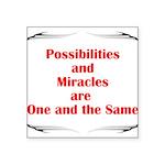 2-possibilites-are Sticker