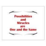 2-possibilites-are Posters