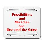 2-possibilites-are Mousepad