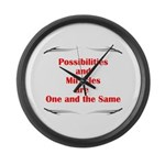 2-possibilites-are Large Wall Clock
