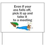 ass-falls-off Yard Sign
