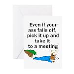 ass-falls-off Greeting Cards