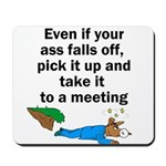 ass-falls-off Mousepad
