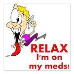 relax-meds Square Car Magnet 3