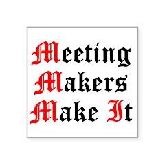 meeting-makers Sticker