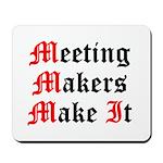 meeting-makers Mousepad