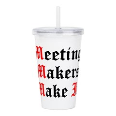 meeting-makers Acrylic Double-wall Tumbler