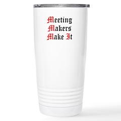 meeting-makers Travel Mug