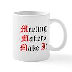 meeting-makers Mugs