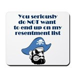 resentment-pirate Mousepad