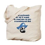 resentment-pirate Tote Bag