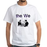 the-we T-Shirt