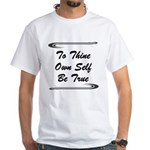 thine-own-self T-Shirt