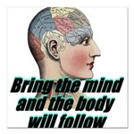 mind-will-follow2 Square Car Magnet 3