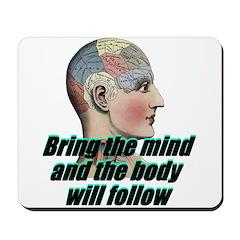 mind-will-follow2 Mousepad