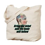 mind-will-follow2 Tote Bag